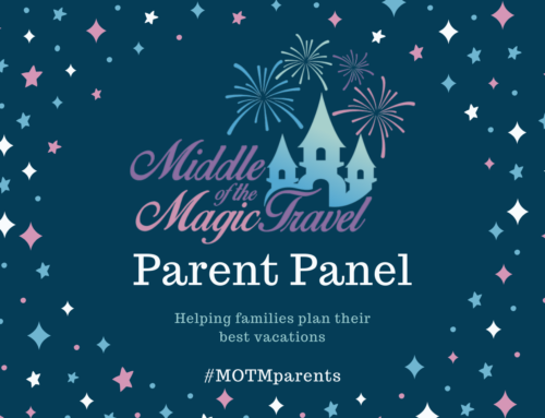 Introducing the Middle of the Magic Travel Parent Panel!